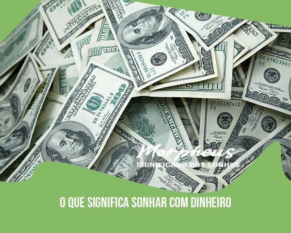 sonhar com dinero